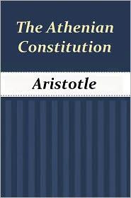 Aristotle - Aristotle on the Athenian Constitution