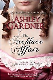 Jennifer Ashley Ashley Gardner - The Necklace Affair (Captain Lacey Regency Mysteries)