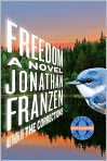 Book Cover Image. Title: Freedom, Author: by Jonathan Franzen