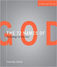 Yehuda Berg - The 72 Names of God: Technology for the Soul