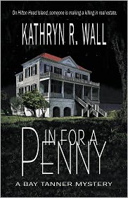 Kathryn R. Wall - In For A Penny