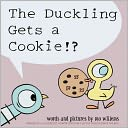The Duckling Gets a Cookie!? by Mo Willems: Book Cover