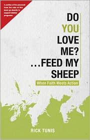 Rick Tunis - Do You Love Me? Feed My Sheep