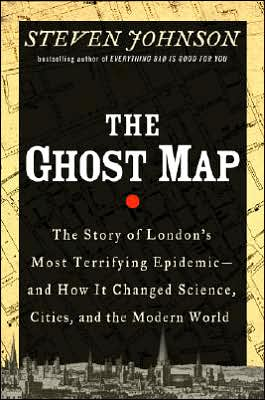 Jual Buku The Ghost Map: The Story of London's Most Terrifying Epidemic