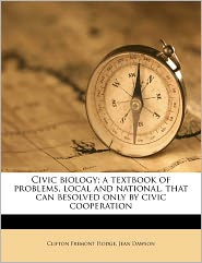 Civic biology; a textbook of problems, ...