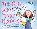 The Girl Who Never Made Mistakes by Mark Pett: Book Cover