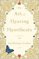 The Art of Hearing Heartbeats by Jan-Philipp Sendker: Book Cover