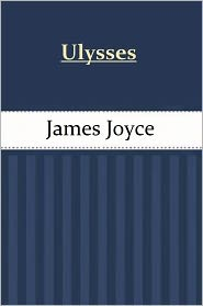 James Joyce - Ulysses by James Joyce
