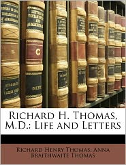 Richard H. Thomas, M.D