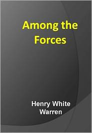 New Century Book (Editor) Henry White Warren - Among the Forces w/ DirectLink Technology (A Religious Classic)