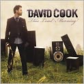 CD Cover Image. Title: This Loud Morning, Artist: David Cook