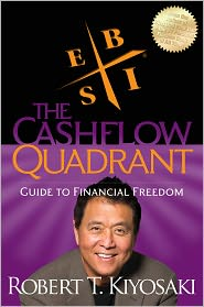 Robert T. Kiyosaki - Rich Dad's Cashflow Quadrant: Rich Dad's Guide to Financial Freedom