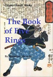 Miyamoto Musashi - The Book of Five Rings by Miyamoto Musashi