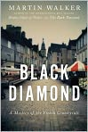 Book Cover Image. Title: Black Diamond, Author: by Martin  Walker