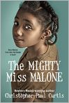 Book Cover Image. Title: The Mighty Miss Malone, Author: by Christopher Paul Curtis
