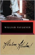 Absalom, Absalom! by William Faulkner: Book Cover