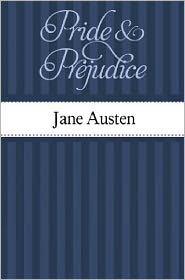 Jane Austen - Pride and Prejudice by Jane Austin