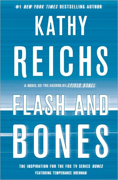 book cover of Flash and Bones by Kathy Reichs