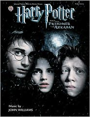 John Williams - Harry Potter and the Prisoner of Azkaban(TM): Selected Themes from the Motion Picture