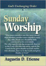 Augustin D. Etienne - Sunday Worship
