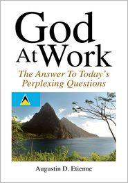 Augustin D. Etienne - God At Work
