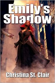 Christina S. Clair - Emily's Shadow