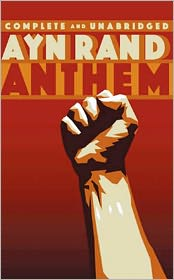 Ayn Rand - Anthem by Ayn Rand [Updated Edition]