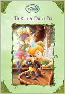 Tink in a Fairy Fix (Disney Fairies)