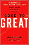 Book Cover Image. Title: Good to Great: Why Some Companies Make the Leap...and Others Don't, Author: by Jim  Collins