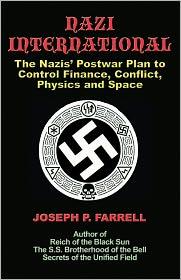 Joseph P. Farrell - Nazi International