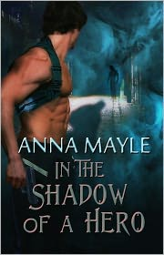 Anna Mayle - In the Shadow of a Hero [Male/Male Gay Erotic Romance Suspense]