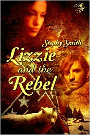 Stephanie Taylor (Editor), Elaina Lee (Illustrator) Stephy Smith - Lizzie and the Rebel
