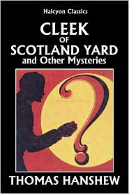 Mary E. Hanshew Thomas Hanshew - Cleek of Scotland Yard and Other Detective Stories by Thomas Hanshew