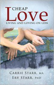 MA, and Erv Starr, PhD  Carrie Starr - Cheap Love