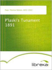 Thomas Nelson Page - P'laski's Tunament 1891