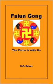 M.E. Brines - Falun Gong: The Force is with Us