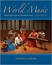  World Music: Traditions and Transformat...