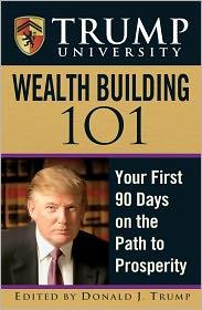 Donald J. Trump - Trump University Wealth Building 101
