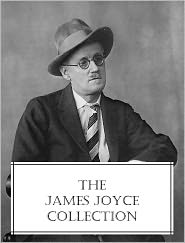 James Joyce - The James Joyce Collection (2 classic novels, 1 short story collection, 1 collection of poetry, and one play, all with active Ta