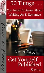 Lori Paige - 50 Things You Need To Know About Writing An E-Romance