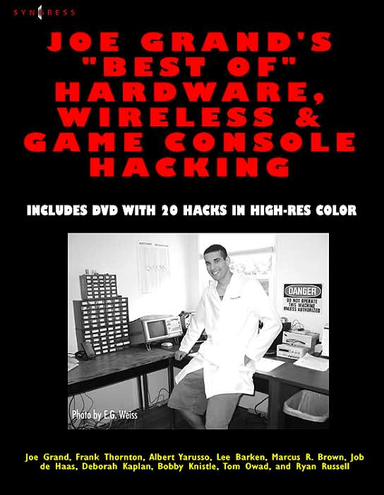 Joe Grands Best of Hardware, Wireless, & Game Console Hacking~tqw~_darksiderg preview 0