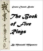 Miyamoto Musashi - The Book of Five Rings by Musashi Miyamoto