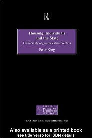 Peter King - Housing, Individuals and the State