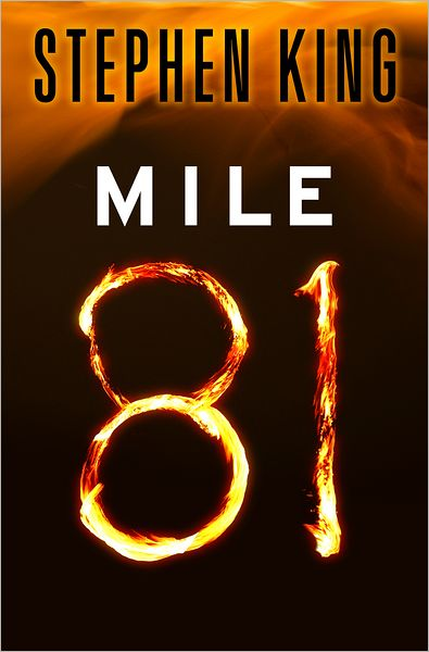 book cover of Mile 81 by Stephen King