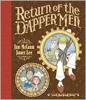 Book Cover Image. Title: The Return of the Dapper Men, Author: by Jim McCann