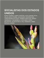 Socialistas DOS Estados Unidos: Noam Chomsky, Albert