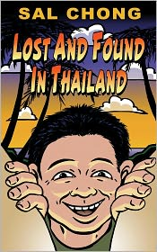 Sal Chong - Lost and Found in Thailand