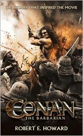 Robert E Howard - Conan the Barbarian
