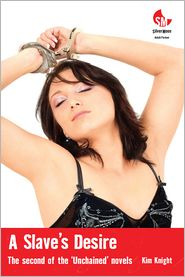 Kim Knight - A Slave's Desire