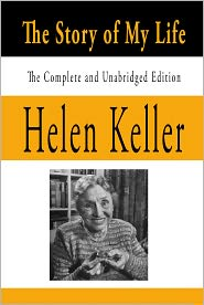156 Quot Helen Keller Quot Books Found Quot The Story Of My Life border=